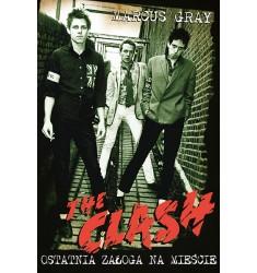 The clash - ostatnia załoga na mieście