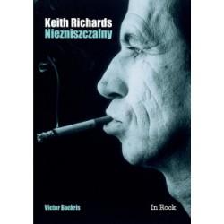 Książka KEITH RICHARDS. NIEZNISZCZALNY (In-Rock)