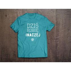 Koszulka Kazimiernikejszyn Dzisiaj Robię Inaczej Niebieska